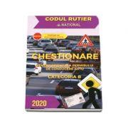 Chestionare pentru obtinerea permisului de conducere auto Categoria B (2020)