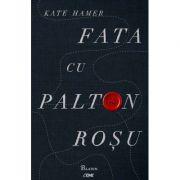 Fata cu palton rosu - Kate Hamer