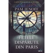 Fetele disparute din Paris - Pam Jenoff