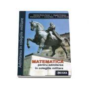 Matematica pentru admiterea in colegiile militare - Anamaria Fuia