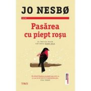 Pasărea cu piept roșu - Jo Nesbo