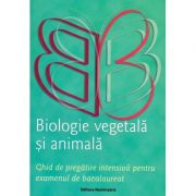 Biologie vegetala si animala. Ghid de pregatire intensiva pentru examenul de Bacalureat - Claudia Groza Lazar