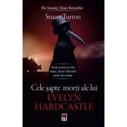 Cele sapte morti ale lui Evelyn Hardcastle - Stuart Turton