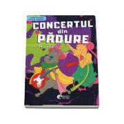Concertul din padure. Editie bilingva romana-engleza - Adina Lates