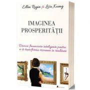 Imaginea prosperitatii - Ellen Rogin