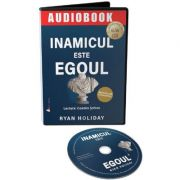 Inamicul este egoul (Audiobook) - Ryan Holiday