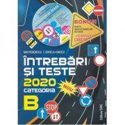 Intrebari si teste 2020 pentru obtinerea permisului de conducere autocategoria B - Dan Teodorescu