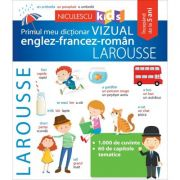 Primul meul dictionar vizual englez-francez-roman Larousse