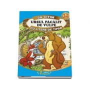 Sa citim Ursul pacalit de vulpe cu litere de tipar 3-5 ani
