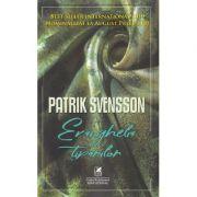 Evanghelia tiparilor - Patrik Svensson