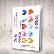 De la cearta la dialog. Zece lectii de viata, pentru un mariaj durabil - John Gottman