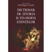 Dicționar de istoria și filosofia științelor - Dominique Lecourt
