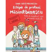 Echipa de prieteni Masimtbinescu - Ioana Chicet‑Macoveiciuc