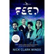 Feed. Înlocuirea - Nick Clark Windo
