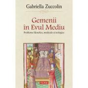 Gemenii in Evul Mediu - Gabriella Zuccolin