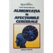 Alimentatia in afectiunile cerebrale - Lemi Gemil Mecari