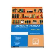 Literatura romana. Proza si dramaturgia pentru BAC - Margareta Onofreiu