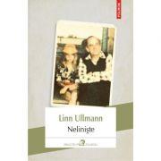 Neliniște - Linn Ullmann