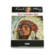 Old Cursing Dry - Karl May
