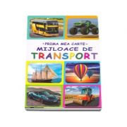 Prima mea carte. Mijloace de transport