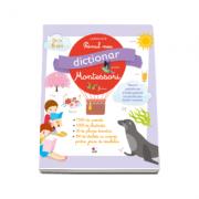 Primul meu dictionar Montessori - Larousse
