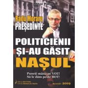 Radu Moraru, presedinte. Politicienii si-au gasit nasul - Mihai Palsu
