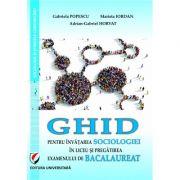 Ghid pentru invatarea sociologiei in liceu si pregatirea examenului de bacalaureat - Gabriel Popescu