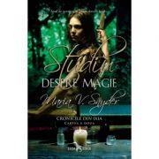 Studiu despre magie, volumul 2 din Cronicile din Ixia - Maria V. Snyder