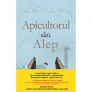 Apicultorul din Alep - Christy Lefteri