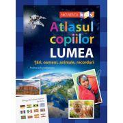 Atlasul copiilor: LUMEA - Andrea Schwendemann