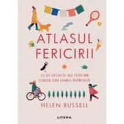 Atlasul fericirii - Helen Russell