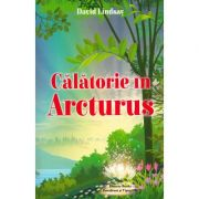 Calatorie in Arcturus - David Lindsay