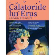 Calatoriile lui Erus. O revista de poveste Nr. 6
