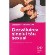 Dezvaluirea sinelui tau sexual - Libby Bennett
