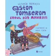 Gaston tomberon - Victoria Patrascu