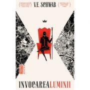 Invocarea luminii - V. E. Schwab