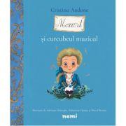 Mozart si curcubeul muzical - Cristina Andone