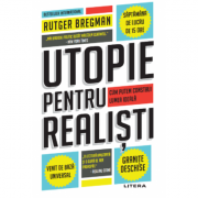 Utopie pentru realisti - Rutger Bregman