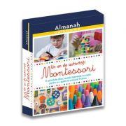 Almanah. O activitate pe zi - Un an de activitati Montessori