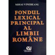 Fondul lexical principal al limbii romane - Mihai Vinereanu