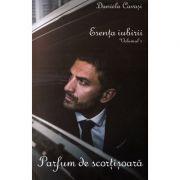 Esenta iubirii, volumul 1 - Parfum de scortisoara - Daniela Cavasi