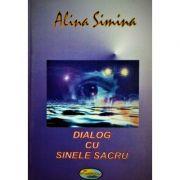 Dialog cu Sinele sacru - Alina Simina