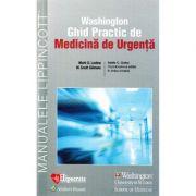 Ghid Practic de Medicina de Urgenta (Washington) - Mark D. Levine
