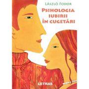 Psihologia iubirii in cugetari - Laszlo Fodor