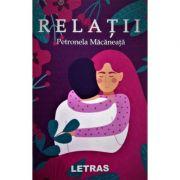 Relatii - Petronela Macaneata