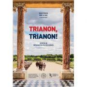 Trianon, trianon! - Vasile Puscas