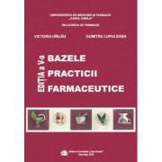 Bazele practicii farmaceutice - Victoria Hirjau