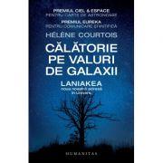 Călătorie pe valuri de galaxii - Helene Courtois