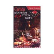 Cartea celor mai bune 419 preparate culinare - Valeria Rădulescu