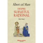 Despre sufletul rațional - Albert cel Mare